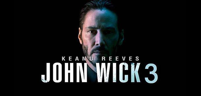 John Wick 3 İNe Zaman Vizyona Girecek