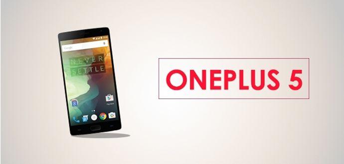 OnePlus 5 Cep telefonu Özellikleri 2017