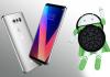 LG V30 İçin Beklenen Android Oreo Güncelleme Müjdesi Geldi
