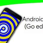 "Daha Yüksek Performans Arayanlara ""Android Pie Go Edition"""