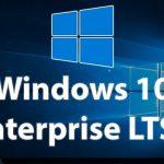 Windows 10 LTSB Sürümü Nedir, Nasıl İndirilir?