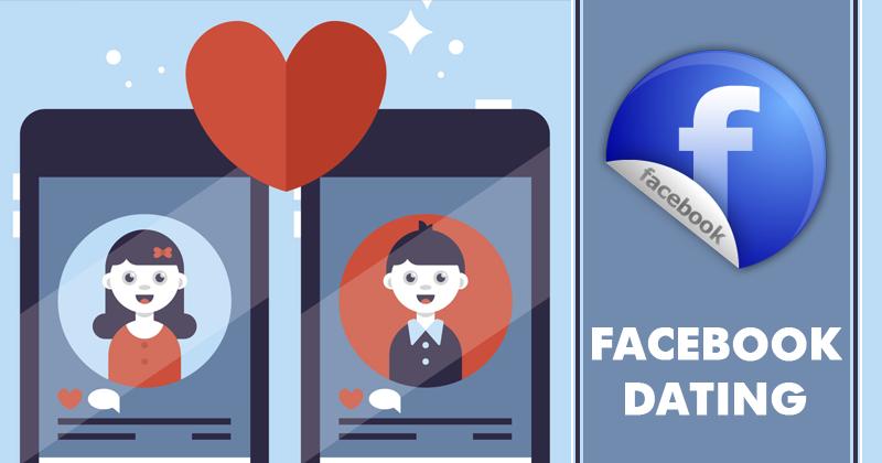 Facebook Dating Deneme Sürümü Hakkında