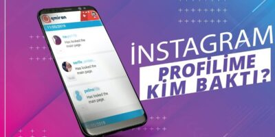 Instagram Profilinize Kim Baktı Öğrenmek İster Misiniz?